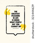 the greatest pleasure in life... | Shutterstock .eps vector #321444629