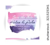 watercolor save the date card.... | Shutterstock .eps vector #321525341