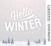 blurred winter landscape with... | Shutterstock .eps vector #321532871