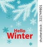 poster hello winter. fir tree...   Shutterstock .eps vector #321749801