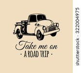 Take Me On A Road Trip. Vector...