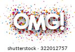 omg sign with colour confetti.... | Shutterstock .eps vector #322012757