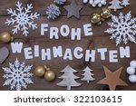 white letters with german frohe ... | Shutterstock . vector #322103615