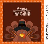 happy thanksgiving design ... | Shutterstock .eps vector #322121771
