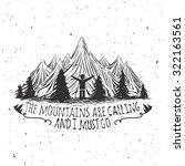 vector wilderness quote... | Shutterstock .eps vector #322163561