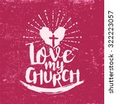 love my church | Shutterstock .eps vector #322223057