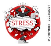 stress concept with business... | Shutterstock .eps vector #322360397