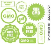 gmo free stamps  stickers and... | Shutterstock .eps vector #322726724