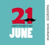 colored happy father day poster ... | Shutterstock . vector #322810541