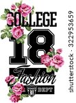 college fashion whit roses  ... | Shutterstock .eps vector #322953659