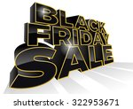 black friday is the day... | Shutterstock .eps vector #322953671