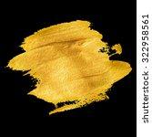 gold acrylic paint. vector... | Shutterstock .eps vector #322958561