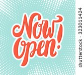 now open sign.    Shutterstock .eps vector #323011424