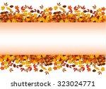autumn leaves around blank... | Shutterstock .eps vector #323024771