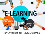 e learning education growth... | Shutterstock . vector #323038961