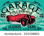 stylish retro poster with a car ... | Shutterstock .eps vector #323108801