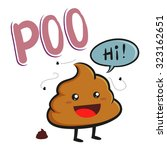 friendly smelly poop character... | Shutterstock .eps vector #323162651
