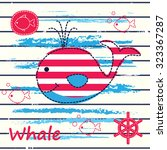 baby background with cute whale ... | Shutterstock .eps vector #323367287