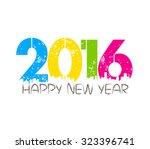 happy new year 2016 | Shutterstock .eps vector #323396741