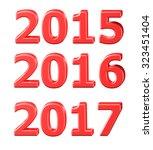 2015  2016  2017 symbols in 3d... | Shutterstock . vector #323451404