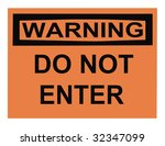osha do not enter warning sign...   Shutterstock . vector #32347099