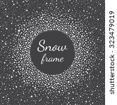 snow frame with empty space for ... | Shutterstock .eps vector #323479019