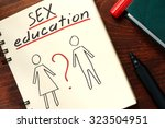 Stock photo words sex education written in the notepad 323504951