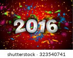 2016 happy new year background... | Shutterstock .eps vector #323540741