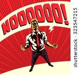 epic nooooo  comic book style... | Shutterstock .eps vector #323547215