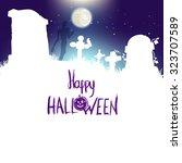 happy halloween poster  vector... | Shutterstock .eps vector #323707589