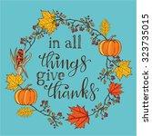 hand drawn thanksgiving vintage ... | Shutterstock .eps vector #323735015