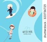 vector set of water park... | Shutterstock .eps vector #323736725