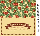 retro cherry harvest card ... | Shutterstock .eps vector #323736959