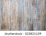 wood texture wood texture...   Shutterstock . vector #323821139