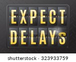 expect delays is the sign... | Shutterstock .eps vector #323933759