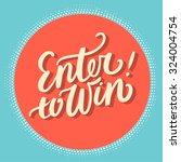 enter to win  | Shutterstock .eps vector #324004754