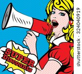 pop art woman with megaphone. ... | Shutterstock .eps vector #324040919