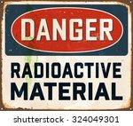 danger radioactive material  ... | Shutterstock .eps vector #324049301
