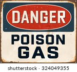 danger poison gas   vintage... | Shutterstock .eps vector #324049355