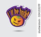 halloween sticker with pumpkin... | Shutterstock . vector #324133199
