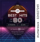 retro 80s hits party poster.... | Shutterstock .eps vector #324327245