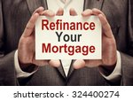 refinance your mortgage card in ... | Shutterstock . vector #324400274