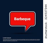 barbeque text realistic red... | Shutterstock .eps vector #324537344