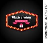black friday super sale retro... | Shutterstock .eps vector #324713147