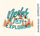 never stop exploring abstract...   Shutterstock .eps vector #324901379