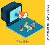 tv marketing concept. isometric ... | Shutterstock .eps vector #324945731