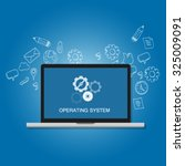 os operating system software... | Shutterstock .eps vector #325009091