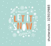 Let It Snow  Lettering On A...