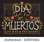 day of the dead vector... | Shutterstock .eps vector #325076561