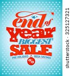 end of year biggest sale  pre... | Shutterstock .eps vector #325127321
